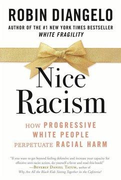 Nice Racism - DiAngelo, Robin
