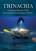 Trinacria, 'an Island Outside Time': International Archaeology in Sicily