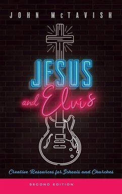 Jesus and Elvis, Second Edition