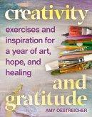 Creativity and Gratitude (eBook, ePUB)