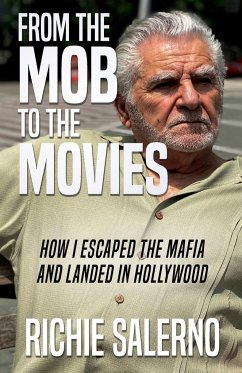 From The Mob To The Movies - Salerno, Richie