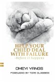 Help Your Child Deal with Failure: Before It Happens
