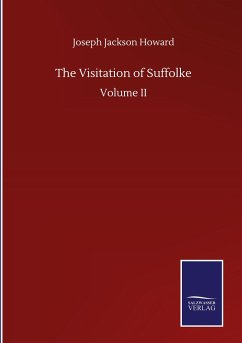 The Visitation of Suffolke