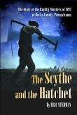 The Scythe and the Hatchet