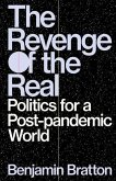 Revenge of the Real: Post-Pandemic Politics