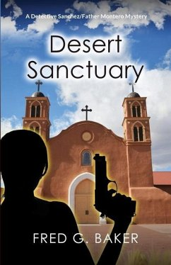 Desert Sanctuary - Baker, Fred G.
