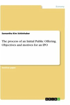 The process of an Initial Public Offering. Objectives and motives for an IPO