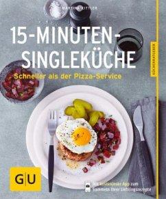 15-Minuten-Single-Küche (Mängelexemplar) - Kittler, Martina