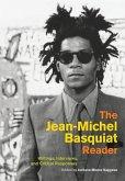 Jean-Michel Basquiat Reader