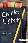 Chick: Lister