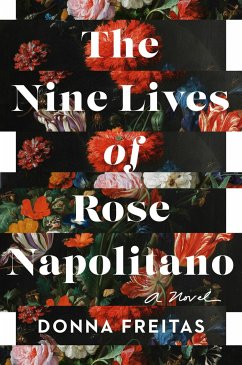 The Nine Lives of Rose Napolitano - Freitas, Donna