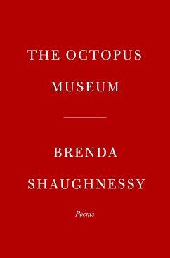 The Octopus Museum - Shaughnessy, Brenda