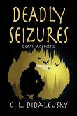 Deadly Seizures