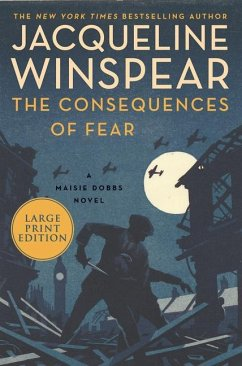 The Consequences of Fear: A Maisie Dobbs Novel - Winspear, Jacqueline
