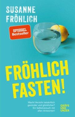 Fröhlich fasten (Mängelexemplar) - Fröhlich, Susanne