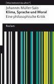 Klima, Sprache und Moral. Eine philosophische Kritik (eBook, ePUB)
