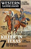 Killer in Texas: Western Sammelband 7 Romane und eine Kurzgeschichte (eBook, ePUB)
