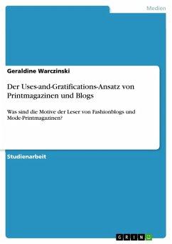Der Uses-and-Gratifications-Ansatz von Printmagazinen und Blogs (eBook, PDF)