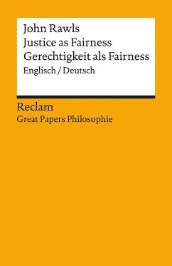 Justice as Fairness / Gerechtigkeit als Fairness (Englisch/Deutsch) (eBook, ePUB) - Rawls, John