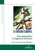 Être nationaliste en régime de dictature