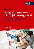 Erfolgreich studieren mit Projektmanagement