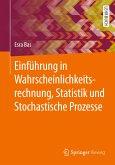 Einführung in Wahrscheinlichkeitsrechnung, Statistik und Stochastische Prozesse