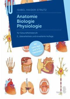 Anatomie - Biologie - Physiologie - Haider-Strutz, Isabel