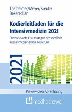 Kodierleitfaden für die Intensivmedizin 2021 - Kodierleitfaden für die Intensivmedizin 2021