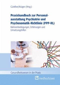 Praxishandbuch zur Personalausstattung Psychiatrie und Psychosomatik-Richtlinie (PPP-RL)