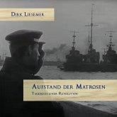 Aufstand der Matrosen. Tagebuch einer Revolution, MP3-CD