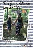 Das Leben, Autismus und die Villa Kunterbunt (eBook, ePUB)