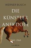 Die Künstleranekdote 1760–1960 (eBook, ePUB)