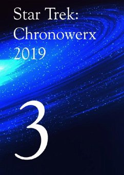 Star Trek Chronowerx 2019 - 3 - (eBook, ePUB) - Poetter, Heinz