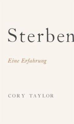 Sterben (Restauflage) - Taylor, Cory