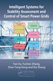 Intelligent Systems for Stability Assessment and Control of Smart Power Grids (eBook, ePUB)
