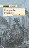 Friesische Freiheit (eBook, ePUB)