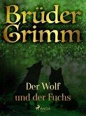 Der Wolf und der Fuchs (eBook, ePUB)