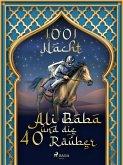 Ali Baba und die 40 Räuber (eBook, ePUB)