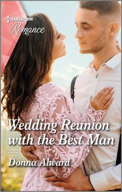 Wedding Reunion with the Best Man (eBook, ePUB) - Alward, Donna