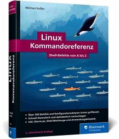 Linux Kommandoreferenz - Kofler, Michael