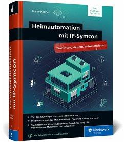 Heimautomation mit IP-Symcon - Kellner, Harry