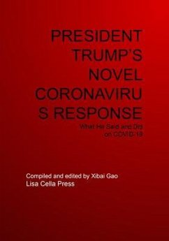 PRESIDENT TRUMP'S NOVEL CORONAVIRUS RESPONSE (eBook, ePUB)