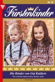 Fürstenkinder 18 - Adelsroman (eBook, ePUB)