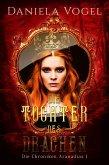 Die Chroniken Aranadias I - Die Tochter des Drachen (eBook, ePUB)