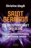 SAINT GERMAIN. Die Meisterschaft des Seins (eBook, ePUB)