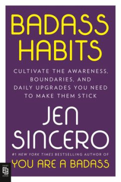 Badass Habits - Sincero, Jen
