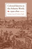 Colonial Identity in the Atlantic World, 1500-1800 (eBook, ePUB)