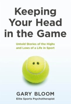 Keeping Your Head in the Game - Bloom, Gary