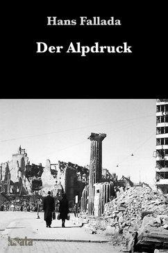 Der Alpdruck (eBook, ePUB) - Fallada, Hans