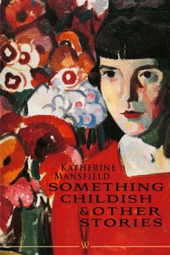 Something Childish and other Stories (eBook, ePUB)